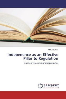 Indepenence as an Effective Pillar to Regulation - Fufore, Abbas