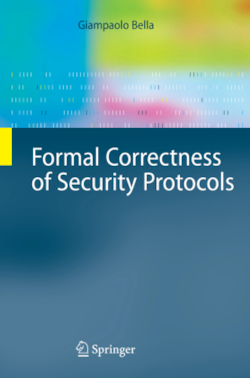 Formal Correctness of Security Protocols - Bella, Giampaolo