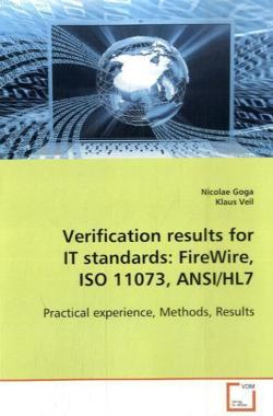 Verification results for IT standards: FireWire, ISO11073, ANSI/HL7 - Goga, Nicolae