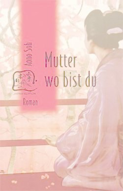 Mutter wo bist du - Aono, Soh