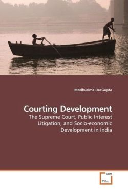 Courting Development - DasGupta, Modhurima