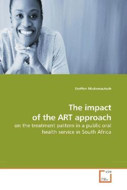 The impact of the ART approach - Mickenautsch, Steffen