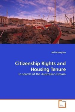 Citizenship Rights and Housing Tenure - Donoghue, Jed