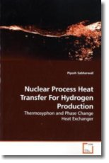 Nuclear Process Heat Transfer For Hydrogen Production - Sabharwall, Piyush