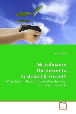 Microfinance The Secret to Sustainable Growth - Chirila, Lorena