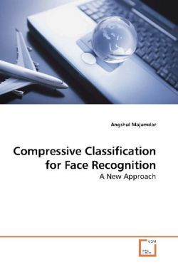 Compressive Classification for Face Recognition - Majumdar, Angshul