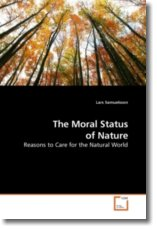 The Moral Status of Nature - Samuelsson, Lars