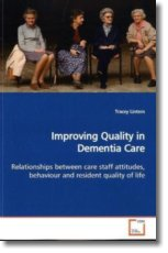 Improving Quality in Dementia Care - Lintern, Tracey