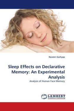 Sleep Effects on Declarative Memory: An Experimental Analysis - Kashyap, Naveen