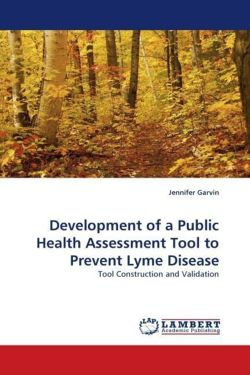 Development of a Public Health Assessment Tool to Prevent Lyme Disease - Garvin, Jennifer