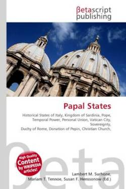 Papal States: Historical States of Italy, Kingdom of Sardinia, Pope, Temporal Power, Personal Union, Vatican City, Sovereignty, Duchy of Rome, Donation of Pepin, Christian Church,