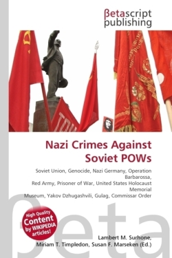 Nazi Crimes Against Soviet POWs