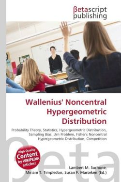 Wallenius' Noncentral Hypergeometric Distribution