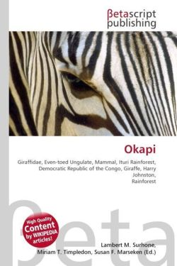 Okapi: Giraffidae, Even-toed Ungulate, Mammal, Ituri Rainforest, Democratic Republic of the Congo, Giraffe, Harry Johnston, Rainforest