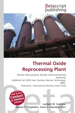 Thermal Oxide Reprocessing Plant