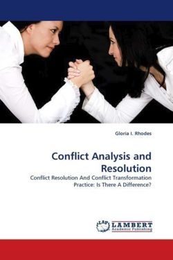 Conflict Analysis and Resolution - Rhodes, Gloria I.