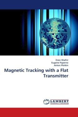 Magnetic Tracking with a Flat Transmitter
