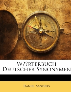 Wörterbuch Deutscher Synonymen (German Edition)