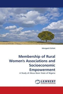 Membership of Rural Women's Associations and Socioeconomic Empowerment - Eshiet, Idongesit