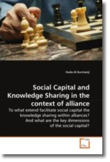 Social Capital and Knowledge Sharing in the context of alliance - Al Kurmanji, Huda