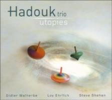 Utopies - Hadouk Trio