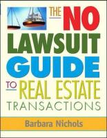 The No-Lawsuit Guide to Real Estate Transactions - Nichols, Barbara