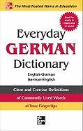 Everyday German Dictionary: English-German/German-English