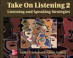 Take on Listening 2: Listening and Speaking Strategies