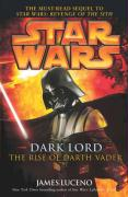 Dark Lord - The Rise of Darth Vader