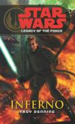 Star Wars - Legacy of the Force 06. Inferno