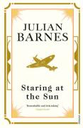 Staring at the Sun. Julian Barnes