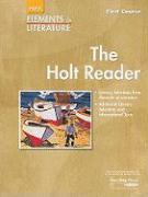 Holt Elements of Literature: The Holt Reader, First Course