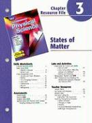Holt Science Spectrum Physical Science Chapter 3 Resource File: States of Matter
