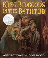 King Bidgood's in the Bathtub