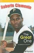 Roberto Clemente: The Great One - Donovan, Barbara A.