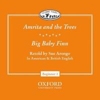 "Classic Tales: ""Amrita and the Trees"", ""Big Baby Finn"""