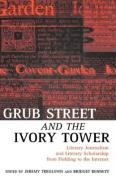 Grub Street and the Ivory Tower: Literary Journalism and Literary Scholarship from Fielding to the Internet