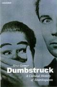Dumbstruck: A Cultural History of Ventriloquism