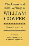 The Letters and Prose Writings of William Cowper: Volume 4: Letters 1792-1799