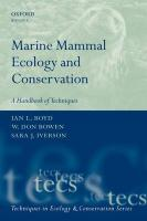 Marine Mammal Ecology and Conservation A Handbook of Techniques