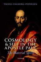 Cosmology and Self in the Apostle Paul: The Material Spirit
