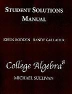 Student Solutions Manual for College Algebra