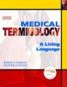 Medical Terminology: A Living Language [With Dvdrom]