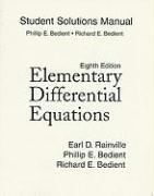 Student Solutions Manual for Elementary Differential Equations - Rainville, Earl D.; Bedient, Philip