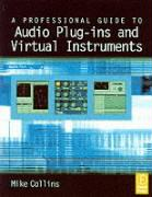 Professional Guide to Audio Plug-ins and Virtual Instruments