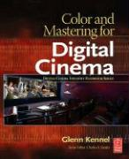 Color and Mastering for Digital Cinema