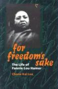 For Freedom's Sake: The Life of Fannie Lou Hamer