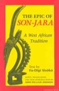 The Epic of Son-Jara: A West African Tradition