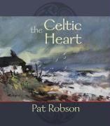 The Celtic Heart - An Anthology of Prayers and Poems in the Celtic Tradition
