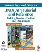 Jndi API Tutorial and Reference: Building Directory-Enabled Java(tm) Applications